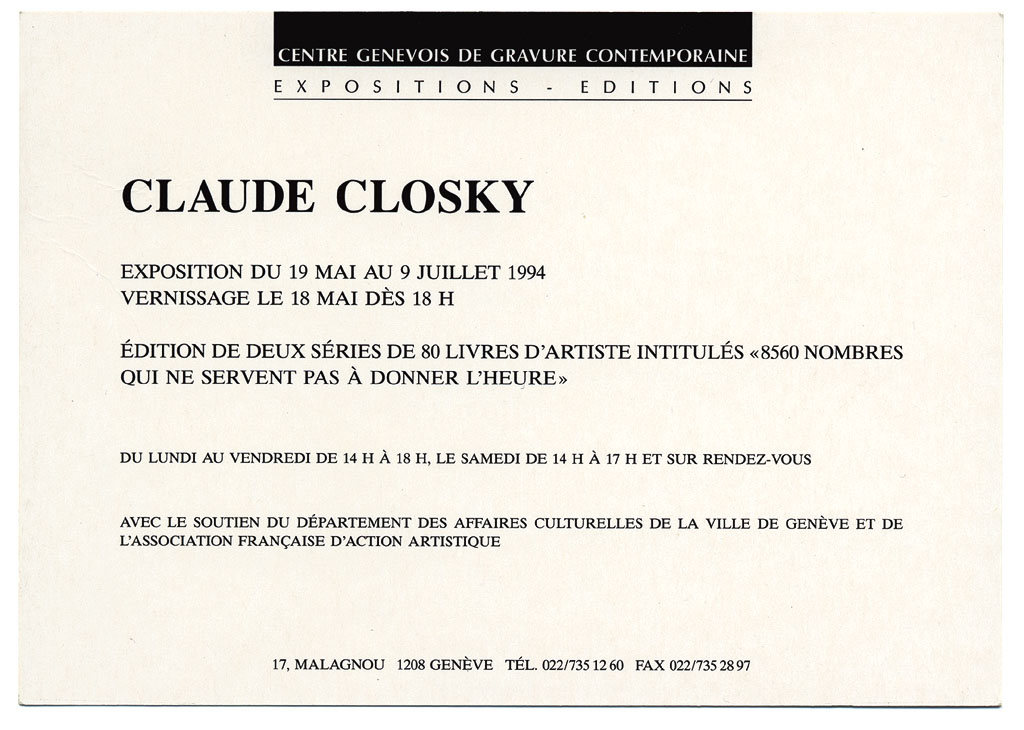 Claude Closky, 'L'exposition n'aura pas lieu du 27 janvier au 26 mars 1994 [the show won't be on from 27 January to 26 March 1994]', 1994, Geneva: Centre Genevois de Gravure contemporaine, invitation card. Black offset, 10,5 x 15 cm.